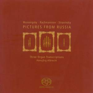 Pictures From Russia - Three Organ Transcriptions
