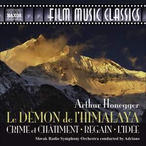 Honegger: Le Démon de l'Himalaya