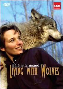 Hélène Grimaud - Living with Wolves