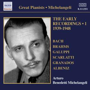 Michelangeli - The Early Recordings Volume 1