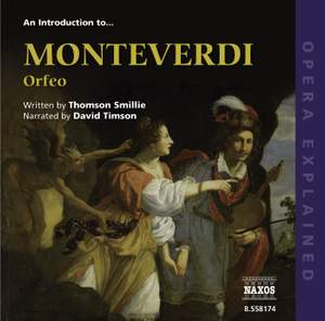 Opera Explained - An Introduction to Monteverdi's Orfeo