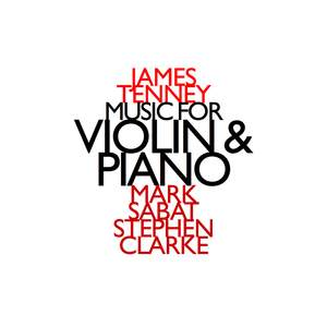 James Tenney Music For Violin & Piano