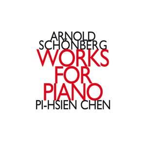 Schönberg: Works for Piano