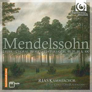 Mendelssohn - Choral Works