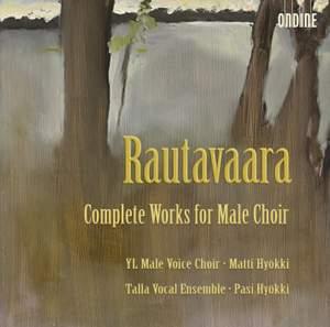 Rautavaara - Complete Works for Male Choir