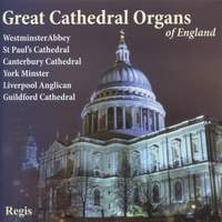 Great Cathedral Organs of England Volume 1