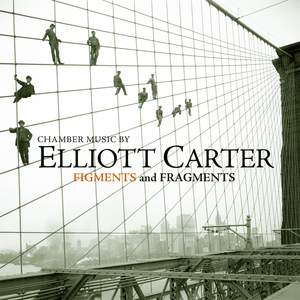 Carter - Figments and Fragments