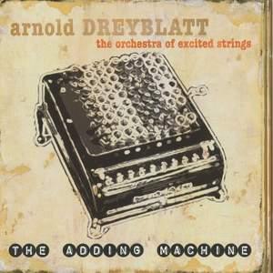 Arnold Dreyblatt: The Adding Machine Product Image