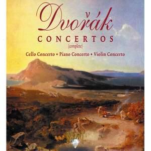 Dvorak: The Concertos (Complete)