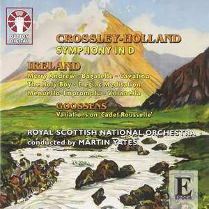 Crossley-Holland & Ireland - Orchestral Works