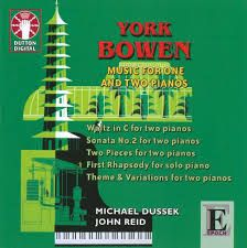 Bowen - Music for One and Two Pianos