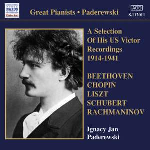 Paderewski - A Selection of his US Victor Recordings 1914-1941