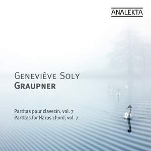 Graupner - Partitas For Harpsichord Volume 7