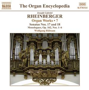 Rheinberger: Works For Organ, Vol. 7
