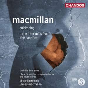 MacMillan - Quickening & The Sacrifice