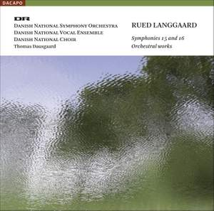 Langgaard - Symphonies Nos. 15 and 16 Product Image