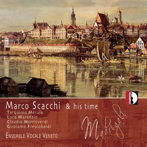Marco Scacchi & his time