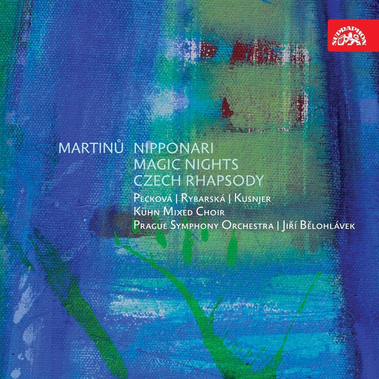 Martinu: Nipponari, Magic Nights & Czech Rhapsody