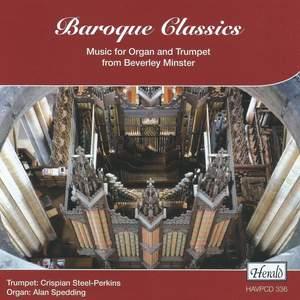 Baroque Classiscs - Music for Organ & Trumpet