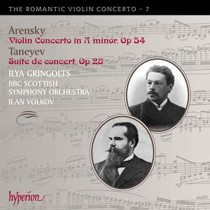 The Romantic Violin Concerto 7 - Arensky & Taneyev Product Image