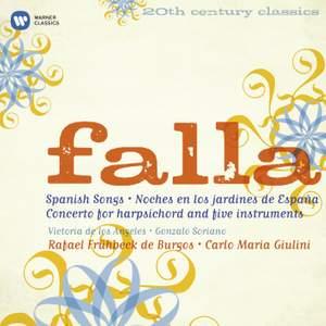 Falla - Spanish Songs, Noces en los jardines de Espana & Concerto