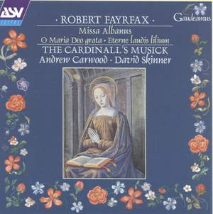 Fayrfax: Cardinall's Musick Vol. 3