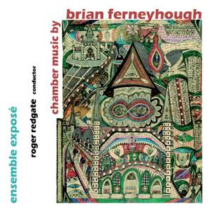 Ferneyhough - Chamber Music