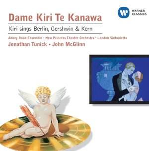Kiri sings Berlin, Gershwin & Kern
