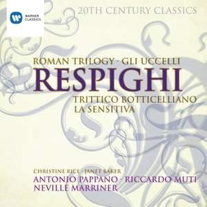 Respighi - Rome Trilogy