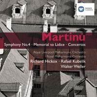 Martinu - Symphony No. 4, Memorial to Lidice & Concertos
