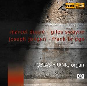 Organ works by Dupré, Swayne, Jongen & Bridge