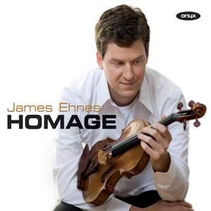 James Ehnes - Homage