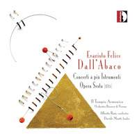 Abaco, E: Concerti a più istrumenti, Op. 6 Nos. 1-12