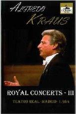 Royal Concerts Volume 3: Alfredo Kraus Opera Recital