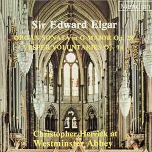 Elgar: Organ Sonata No. 1 in G major, Op. 28, etc.