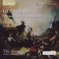 The Sixteen sing Guerrero & Janequin