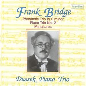 Bridge: Piano Trios Nos. 1 & 2 and Miniatures