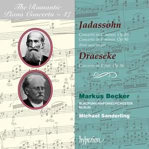 The Romantic Piano Concerto 47 - Jadassohn & Draeseke