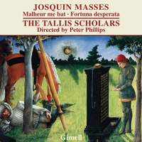 Josquin - Missa Malheur me bat and Missa Fortuna desperata