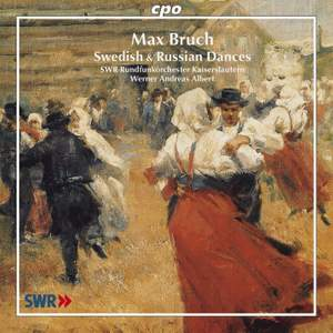 Bruch - Swedish & Russian Dances