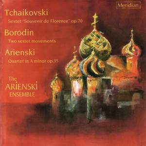 Arensky: QUARTET IN A MINOR for violin, viola and two cellos, Op. 35, etc.