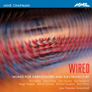 Wired - Works for Harpsichord and Electronics