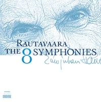 Rautavaara - The 8 Symphonies