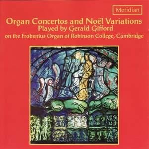 Organ Concertos And Noël Variations