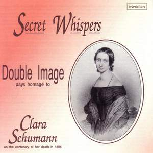 Clara Schumann: Secret Whispers Product Image