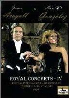 Royal Concerts Volume 4: Aragall & Gonzalez