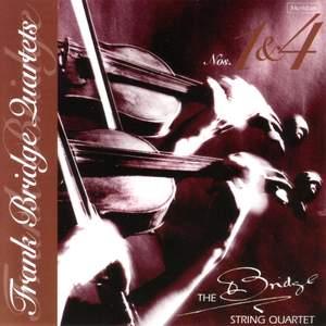 Bridge: String Quartets Nos. 1 & 4