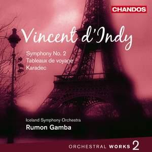Vincent d'Indy - Orchestral Works Volume 2