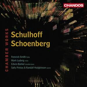 Schulhoff & Schoenberg - Chamber Works