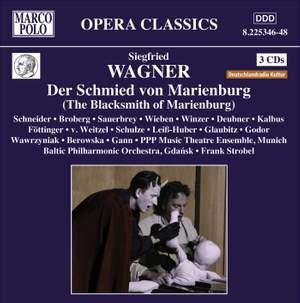 Wagner, S: Der Schmied von Marienburg (The Blacksmith of Marienburg)